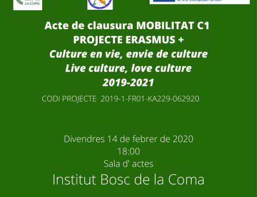 Divendres 14 de febrer a les 18:00h Acte de clausura MOBILITAT C1 PROJECTE ERASMUS +